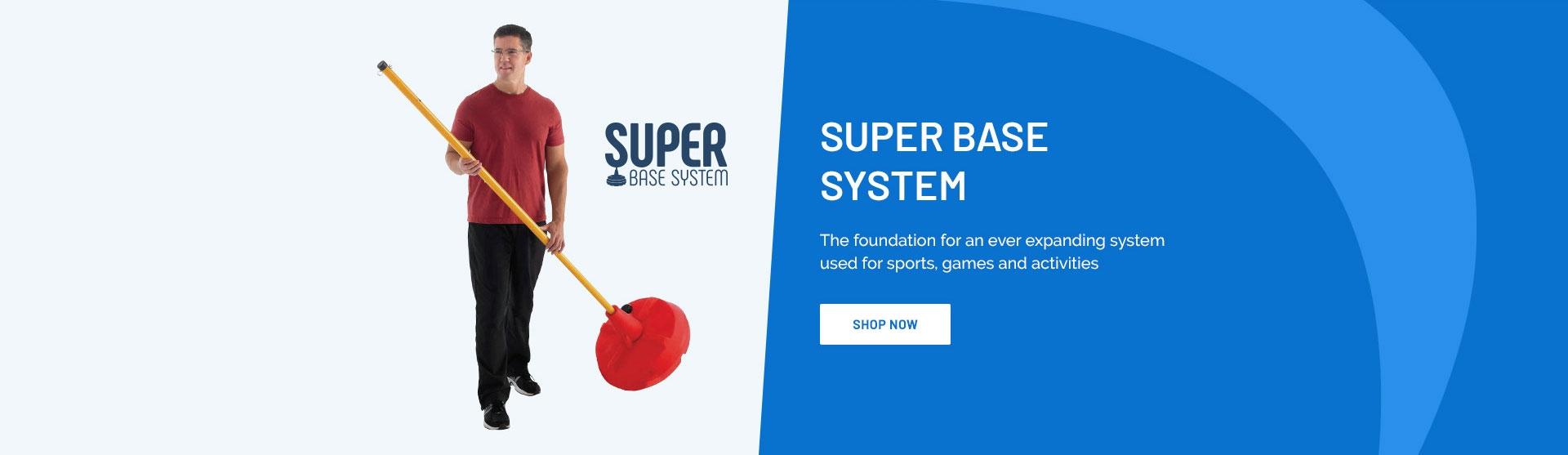 Super Base System